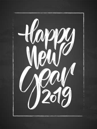 Vector illustration: Hand drawn textured type lettering of Happy New Year 2019 on chalkboard background Иллюстрация