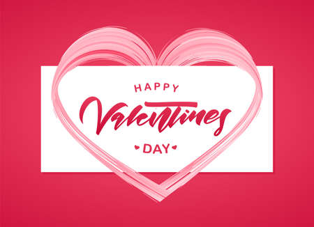Greeting card with hand lettering of Happy Valentines Day and brush stroke pink paint shape of heart.