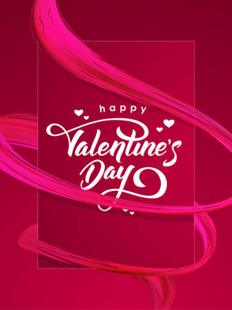 Happy Valentines Day. Greeting card with 3d abstract brush stroke acrylic paint shape.
