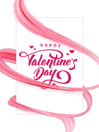 Happy Valentines Day. Greeting card with 3d pink abstract brush stroke acrylic paint shape.