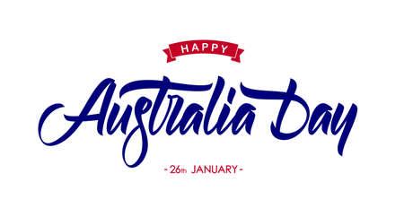 Handwritten calligraphic brush type lettering of Happy Australia Day on white background