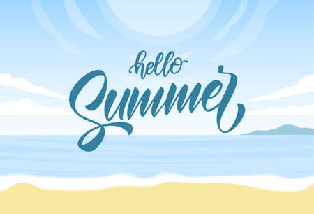 Vector illustration: Sunny landscape with beach, sea and hand lettering of Hello Summer.