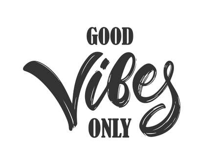 Vector illustration: Calligraphic type lettering composition of Good Vibes Only on white background  イラスト・ベクター素材