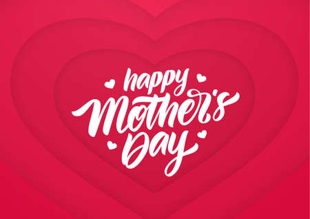 Greeting card with handwritten calligraphic lettering of Happy Mothers Day on paper hearts background
