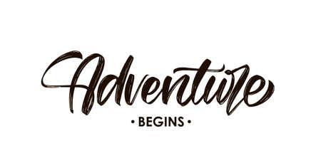 Vector illustration: Handwritten Modern brush type lettering composition of Adventure Begins