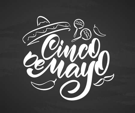 Vector illustration: Calligraphic type lettering of Cinco De Mayo with hand drawn sombrero, maracas and pepper on chalkboard background