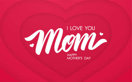 Vector illustration: Calligraphic Lettering composition of I love You Mom on paper hearts background. Happy Mothers Day Stock Illustratie