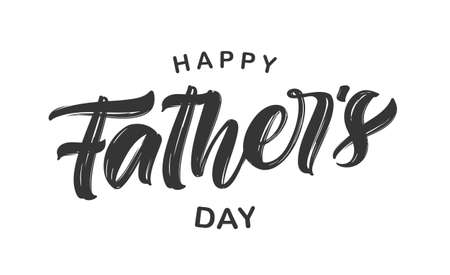 Vector illustration: Hand drawn calligraphic type lettering composition of Happy Fathers Day on white background.