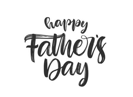 Vector illustration: Handwritten calligraphic brush type lettering composition of Happy Fathers Day on white background.