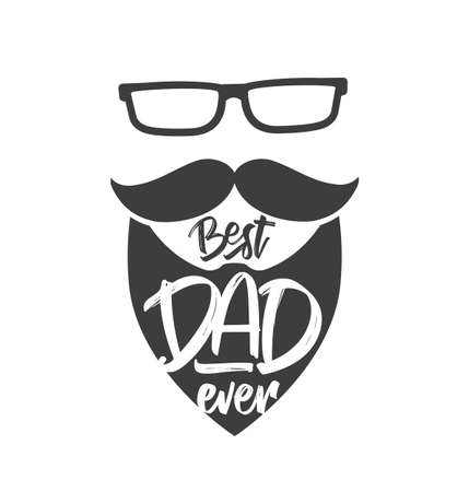 Vector illustration: Hand drawn type lettering composition of Best Dad Ever on beard background. Happy Fathers Day.  イラスト・ベクター素材