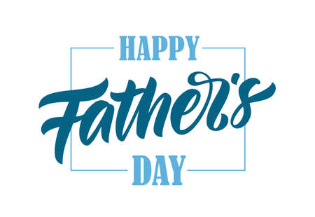 Vector illustration: Calligraphic brush type lettering of Happy Father's Day.
