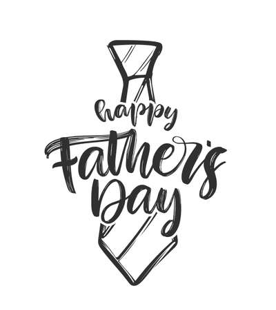 Vector illustration: Handwritten type lettering composition of Happy Fathers Day with hand drawn tie.