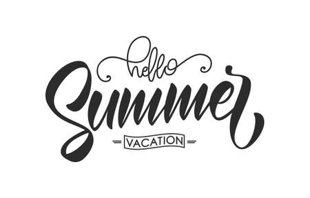 Calligraphic Brush lettering composition of Hello Summer Vacation isolated on white background. Иллюстрация