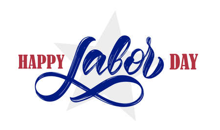 Hand drawn type lettering composition of Happy Labor Day with star on white background