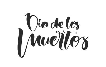 Handwritten text of Dia de Muertos, day of the Dead. Spanish calligraphic lettering on white background