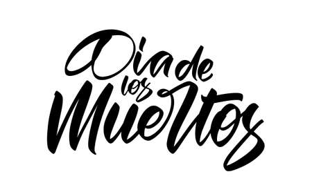 Vector illustration: Hand lettering of Dia de Muertos, day of the Dead. Spanish text calligraphy on white background Illusztráció