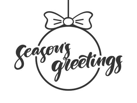 Vector illustration: Handwritten lettering of Seasons Greetings on Christmas ball backround.