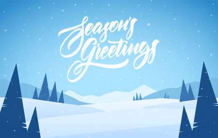 Vector illustration. Blue mountains winter snowy landscape with pines and hand lettering of Seasons Greetings. Christmas card.