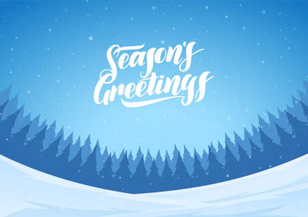 Vector illustration. Blue winter snowy landscape with hand lettering of Seasons Greetings and pines forest. Christmas background
