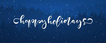 Vector illustration: Handwritten modern brush lettering of Happy Holidays on blue forest background. Ilustração