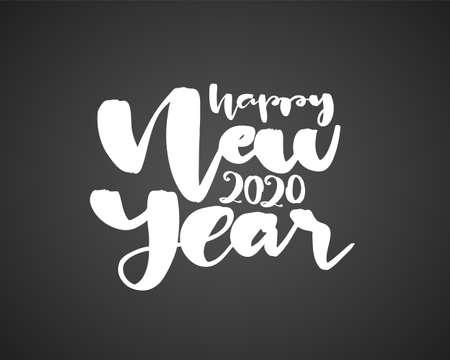 Vector illustration. Handwritten brush lettering composition of Happy New Year 2020 on chalkboard background. Ilustração