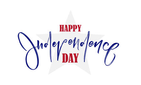 Vector illustration: Handwritten lettering of Happy Independence Day. Fourth of July. Typographic design