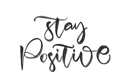 Handwritten calligraphic brush lettering fo Stay Positive