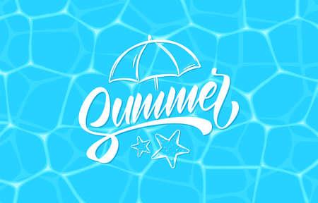Vector illustration: Brush lettering composition of Summer on blue water background.