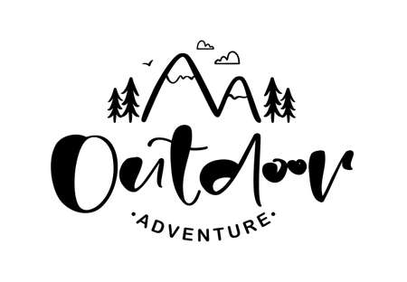 Hand drawn brush lettering composition of Outdoor adventure with doodle pine forest and mountains.