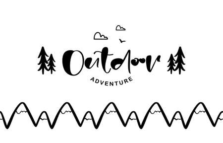 Vector illustration: Hand drawn brush lettering composition of Outdoor adventure with doodle pine forest and seamless mountains.