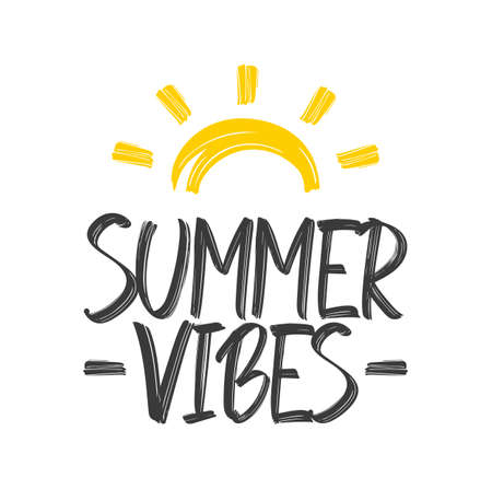Vector illustration: Hand lettering composition of Summer Vibes with hand drawn brush sun