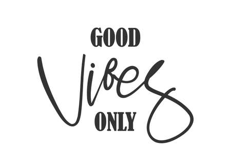 Typographic lettering composition of Good Vibes only on white background Stock Illustratie