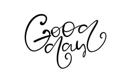 Handwritten brush type lettring of Good Day Stock Illustratie