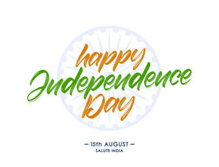 Vector illustration: Handwritten lettering composition of Happy Independence Day. 15 th August. Salute india