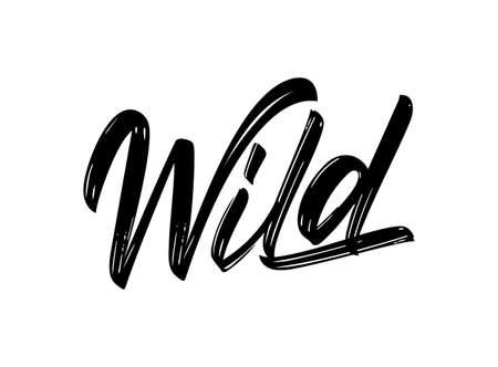 Vector Handwritten brush calligraphic lettering of Wild on white background