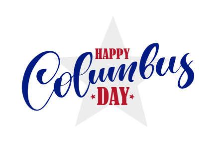Vector illustration: Handwritten Calligraphic brush type Lettering of Happy Columbus Day 일러스트