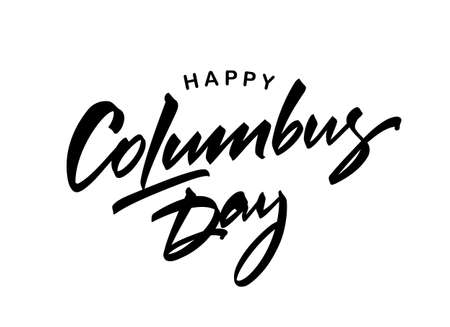 Vector Handwritten brush Lettering of Happy Columbus Day.