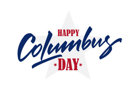Vector illustration: Calligraphic brush type Lettering composition of Happy Columbus Day with star. 일러스트