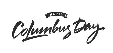 Vector illustration: Lettering of Happy Columbus Day white background. Typography design. 일러스트