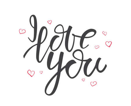Vector illustration: Type lettering of I Love You with hand drawn hearts on white background