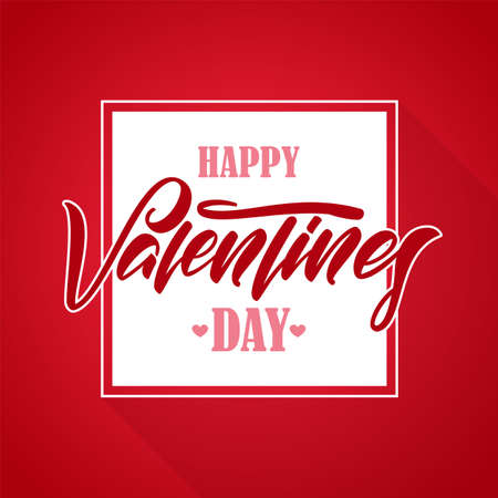 Vector illustration: Romantic greeting card with handwritten elegant lettering of Happy Valentine's Day in white frame.