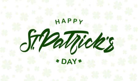 Vector illustration: Hand drawn green lettering of Happy St. Patrick's Day on light clovers background. Illusztráció