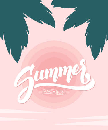 Vector illustration: Brush lettering composition of Summer Vacation on tropical Sunset sky background.