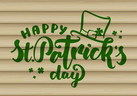 Vector illustration: Handwritten lettering of Happy St. Patrick's Day with leprechaun hat on wood background. 向量圖像