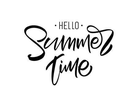 Vector illustration: Brush lettering composition of Hello Summer Time on white background.