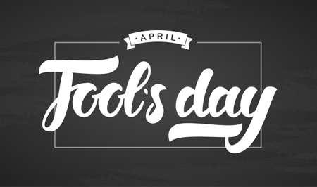 Vector illustration: Handwritten brush lettering of April Fools Day in frame on chalkboard background. Illustration