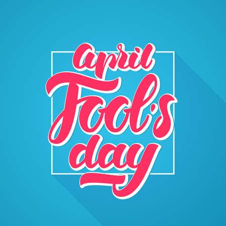 Vector illustration: Pink Handwritten modern brush lettering of April Fools Day on blue background.