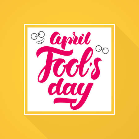 Vector illustration: Pink Handwritten modern brush lettering of April Fools Day with crazy eyes in white frame on yellow background. Illustration