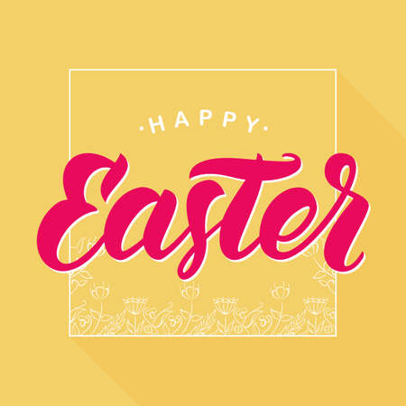 Vector illustration: Greeting card with pink handwritten lettering of Happy Easter and hand drawn floral frame on yellow background.