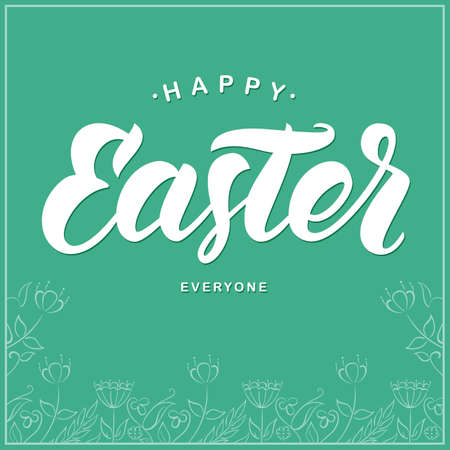 Vector illustration: Greeting card with handwritten lettering of Happy Easter and hand drawn floral frame on mint background. Illustration
